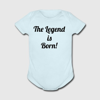 The Legend is Born! - Organic Short Sleeve Baby Bodysuit