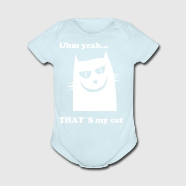 uhm yeah that´s my cat - Short Sleeve Baby Bodysuit