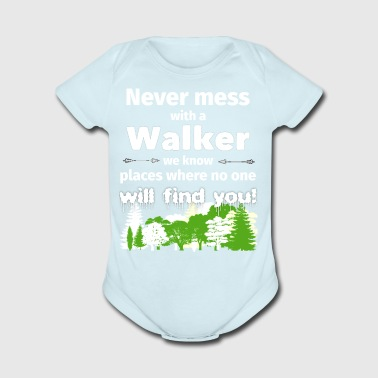 Never mess with a walker funny t shirt gift walker - Short Sleeve Baby Bodysuit