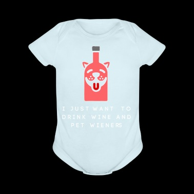 wine and pet funny shirts gifts - Short Sleeve Baby Bodysuit