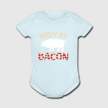Body By Bacon Cool T Shirt For Bacon Lovers - Short Sleeve Baby Bodysuit
