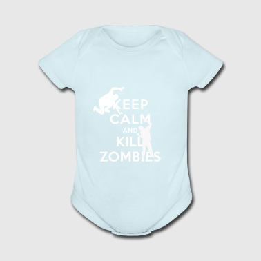 KEEP CALM AND KILL ZOMBIES - Short Sleeve Baby Bodysuit