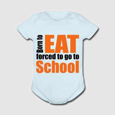 2541614 14407352 eat - Short Sleeve Baby Bodysuit