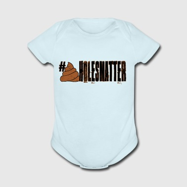SHITHOLESMATTER - Short Sleeve Baby Bodysuit
