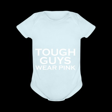 Tough Guys Wear Pink Breast Cancer Awareness - Short Sleeve Baby Bodysuit