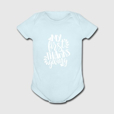 My First Thanks Giving shirt - Funny thanksgiving - Short Sleeve Baby Bodysuit