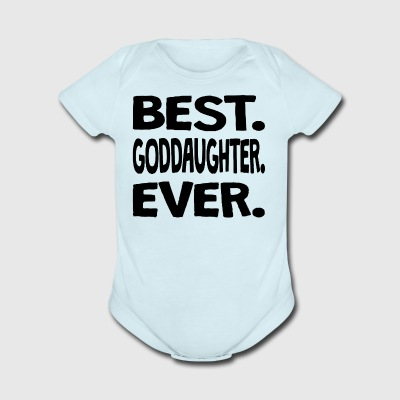 Best. Goddaughter. Ever. - Short Sleeve Baby Bodysuit