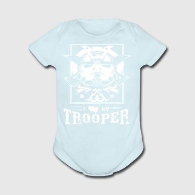 I LOVE MY TROOPER SHIRT - Short Sleeve Baby Bodysuit