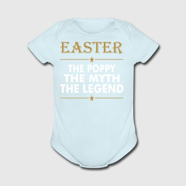 Easter The Poppy The Myth The Legend - Short Sleeve Baby Bodysuit