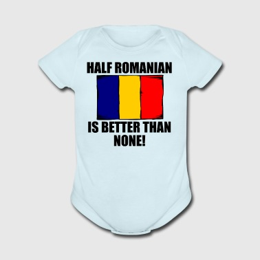 Half Romanian Is Better Than None - Short Sleeve Baby Bodysuit