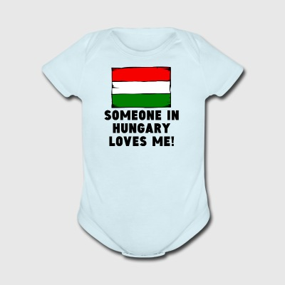 Someone In Hungary Loves Me! - Short Sleeve Baby Bodysuit