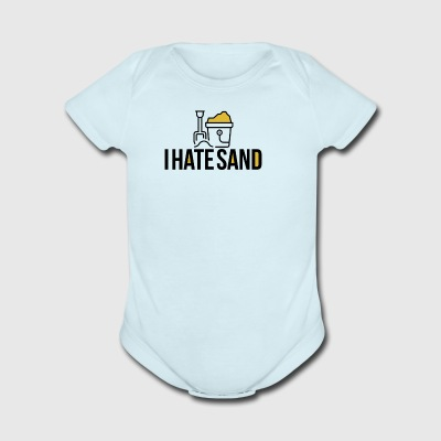 I Hate Sand - Short Sleeve Baby Bodysuit