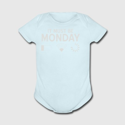 Must be Monday - Short Sleeve Baby Bodysuit