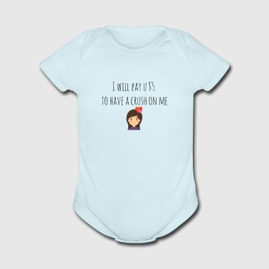 I will pay you $5 - Short Sleeve Baby Bodysuit
