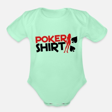 Sexy Lady Poker shirt with a sexy lady - Organic Short-Sleeved Baby Bodysuit