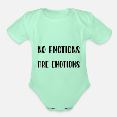 Emotion No Emotions Are Emotions black - Organic Short-Sleeved Baby Bodysuit