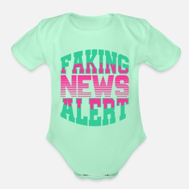 Fake Faking News Alert - Organic Short-Sleeved Baby Bodysuit