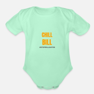 Gate chill bill gates - Organic Short-Sleeved Baby Bodysuit