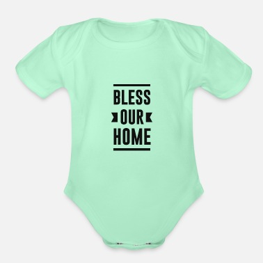 Bless You Bless Our Home - Organic Short-Sleeved Baby Bodysuit
