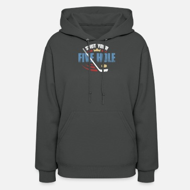 Shut Your Five Hole - Funny Ice Hockey Apparel - Women's Hoodie