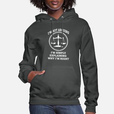 Simply I'm not arguing, I'm simply explaining - Women's Hoodie