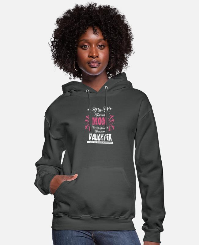 Proud Hoodies & Sweatshirts - New Design I m a proud mom of an awesome daughter - Women's Hoodie asphalt