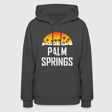 Palm Springs Sunset And Palm Trees Beach - Women's Hoodie
