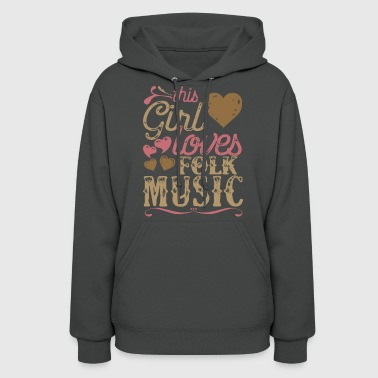 This Girl Loves Folk Music - Women's Hoodie