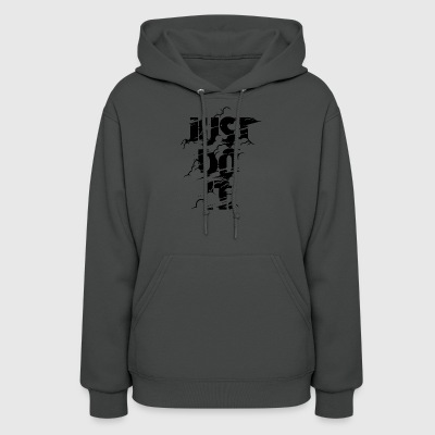 just do it - Women's Hoodie