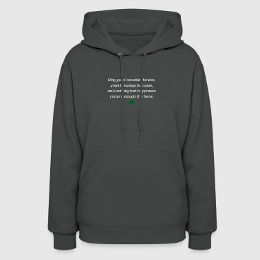 May your troubles be less, your blessings be more - Women's Hoodie