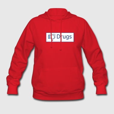 No to drugs - Women's Hoodie