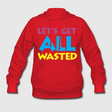 wasted - Women's Hoodie