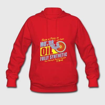 Maximum proteetion for your engine motor oil - Women's Hoodie