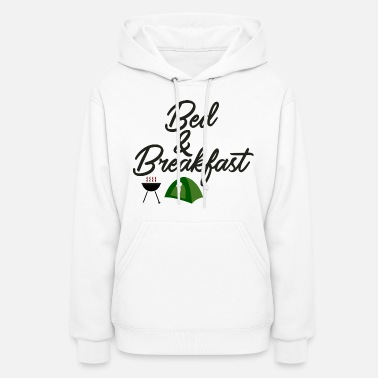 Bed And Breakfast Bed and Breakfast - Women's Hoodie