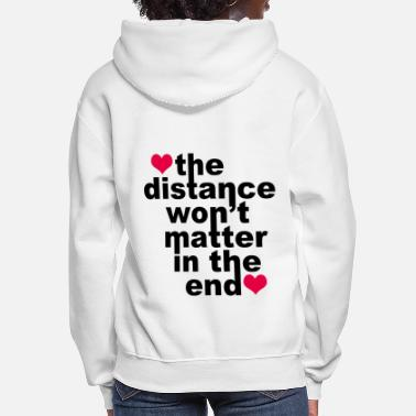 I Love Distance Won't Matter in the End Red Hearts - Women's Hoodie