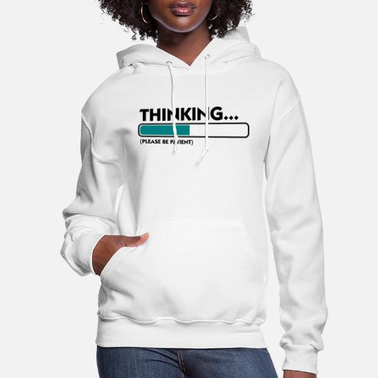 Funny Slogan Kids Unisex Hoodie Thinking .. Please Be Patient