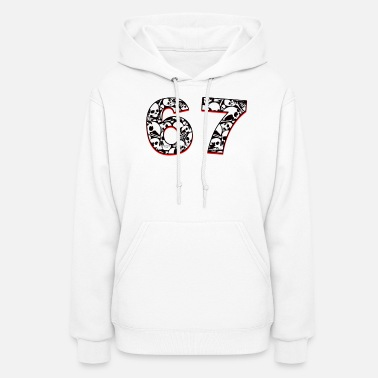 The Number 67 67 just 67... - Women's Hoodie