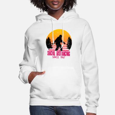 Bigfoot, social distancing since 1967 - Women's Hoodie