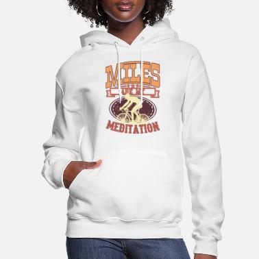 Bmx MY MEDITATION Funny Racing Bike Rider Gift Cycling - Women's Hoodie
