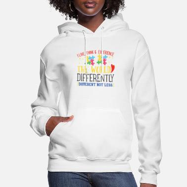 Autism Awareness Day I live think experience the world - Women's Hoodie