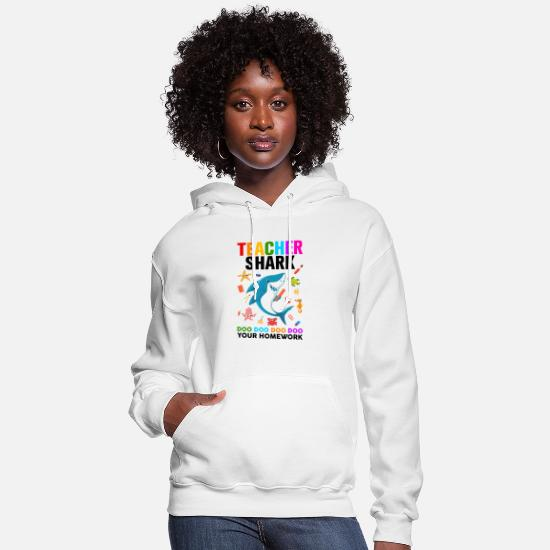 Teacher Hoodies & Sweatshirts - Teacher Shark - Women's Hoodie white