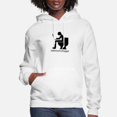 Bathroom bathroom blogger - Women's Hoodie