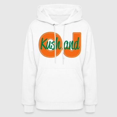 Kush and OJ - stayflyclothing.com - Women's Hoodie