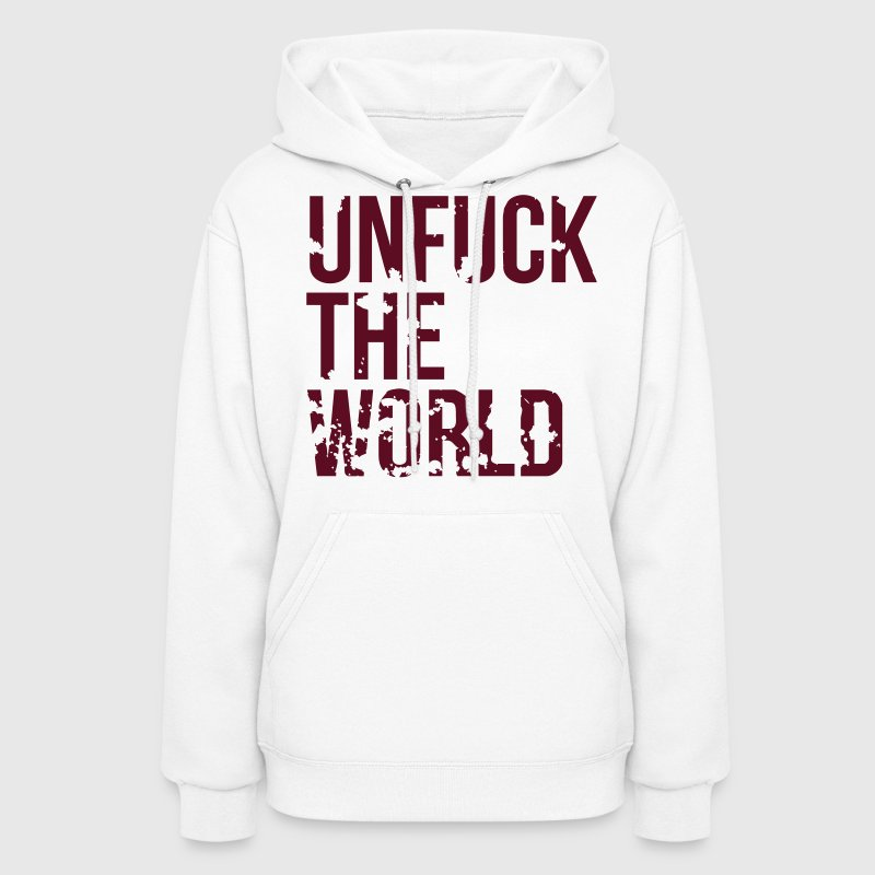 unfuck the world - Women's Hoodie