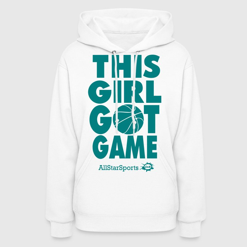 THIS GIRL GOT GAME - Women's Hoodie