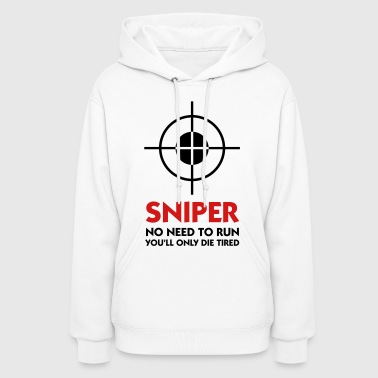 Sniper No Need To Run (2c) - Women's Hoodie