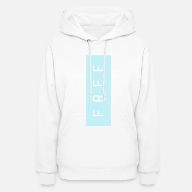 Thoughts &amp Totally Free -- two - Women's Hoodie