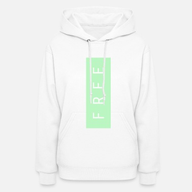 Thoughts &amp Totally Free -- three - Women's Hoodie