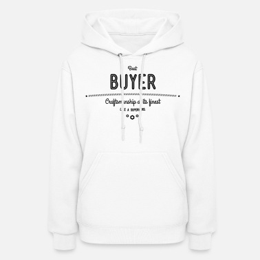 Penny best buyer - craftsmanship at its finest - Women's Hoodie