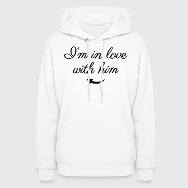 Relationship In love with him - Women's Hoodie